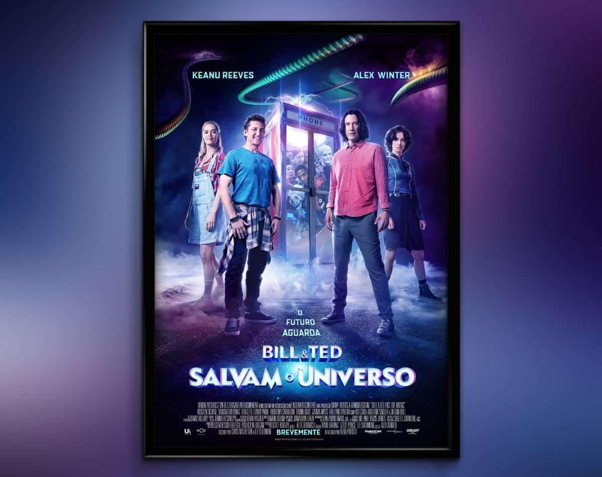 Bill & Ted Salvam o Universo