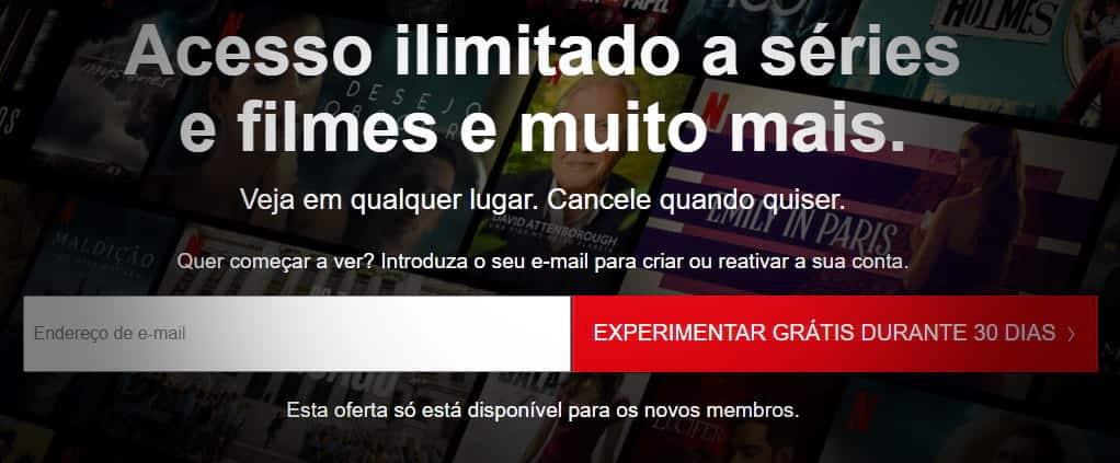 Netflix Grátis por 30 dias