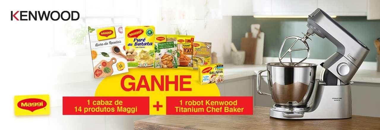 Cabaz Maggi e Robot Kenwood Titanium Chef Baker