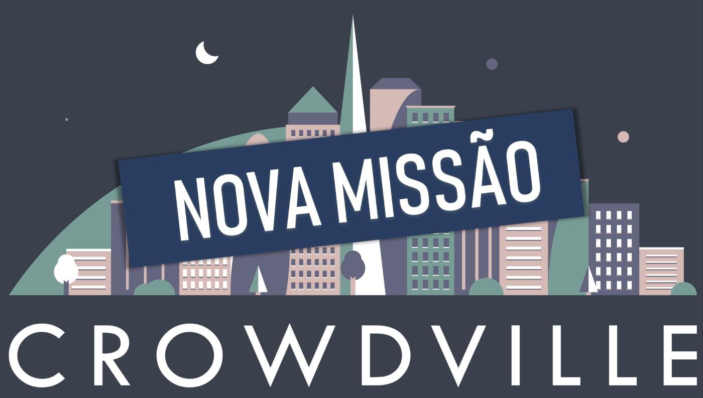 Crowdville - Nova Missão