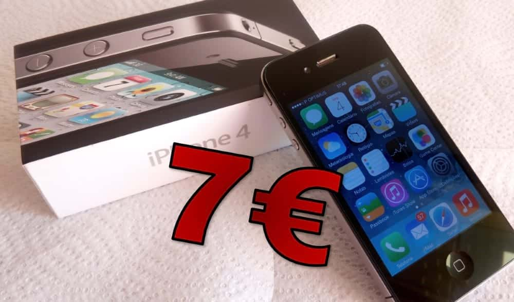 iPhone 4 por 7 Euros